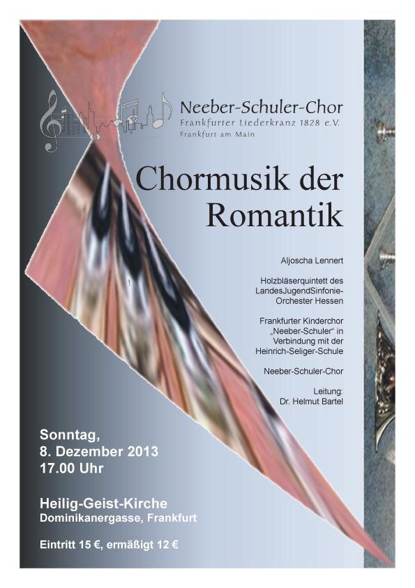 Weihnachtskonzert 2013 - Chormusik der Romantik